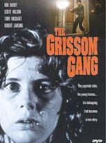 Grissom Gang (Niente orchidee per Miss Blandish)