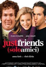 Just friends - Locandina