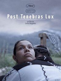 Post Tenebras Lux - Poster