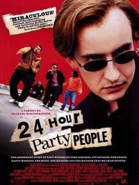 24 Hour Party People - Locandina