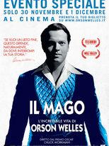 Il mago, l'incredibile vita di Orson Welles
