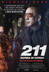 211 - Rapina in corso