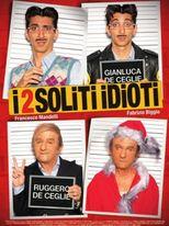 I 2 soliti idioti - Locandina