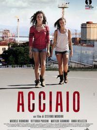 Acciaio - Locandina