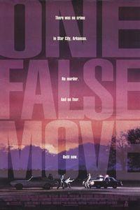 qualcunoxmorire-1992-one-false-move-poster1.jpg