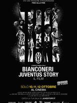 Bianconeri: Juventus Story