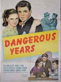 Dangerous Years - Poster