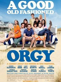 A Good Old Fashioned Orgy - Poster