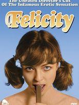 Felicity - Sexy adolescenza
