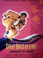 Great balls of fire - Vampate di fuoco