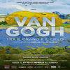 Van Gogh - Tra i grano e il cielo