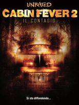 Cabin Fever 2 - Il contagio