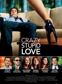 Crazy, Stupid, Love. - Locandina