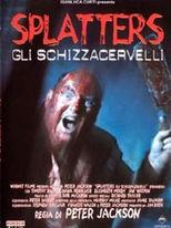 Splatters - Gli schizzacervelli