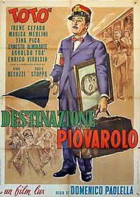 Destinazione-Piovarolo-Manifesto-Cinema-Poster-Toto-Pica-Stoppa.jpg