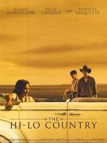 The Hi-Lo Country - Poster