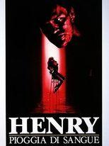 Henry - Pioggia di sangue