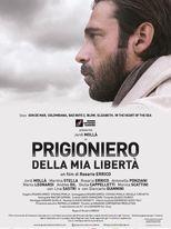Prigioniero della mia libertà