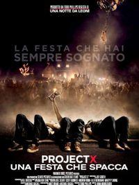 Project X - Una festa che spacca - Locandina