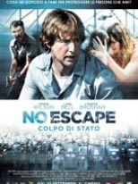 No Escape - Colpo di stato