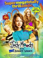 Judy Moody and the Not Bummer Summer - Poster