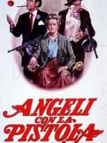 Angeli con la pistola