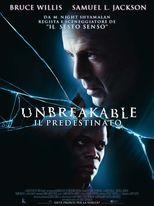 Unbreakable. Il predestinato