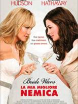 Bride Wars - La mia miglior nemica - Locandina