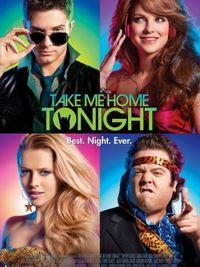 Take Me Home Tonight - Poster