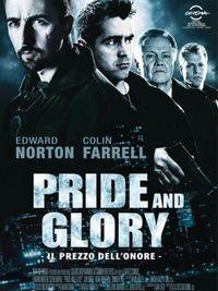 Pride and glory - Locandina